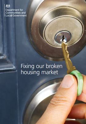 Department for Communities & Local Government - Fixing our Broken Housing Market