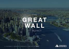 Cushman & Wakefield - The Great Wall of Money