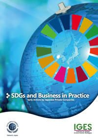 SDGs and Business in Practice - Early Actions by Japanese Private Companies