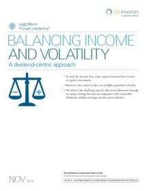 Legg Mason - Balancing income and volatility, a dividend centric approach