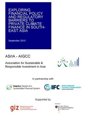 Exploring Financial Policy and Regulatory Barriers to Private Climate Finance in South-East Asia