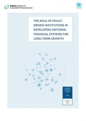 The Role of Policy-Driven Institutions in Developing National Financial Systems for Long-Term Growth