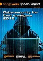 Special Report - Cybersecurity for Fund Managers - 2016