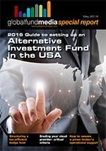 2016 Guide to setting up an Alternative Investment Fund in the USA